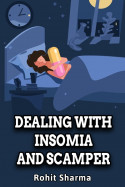 Dealing with Insomia and Scamper by Rohit Sharma in English