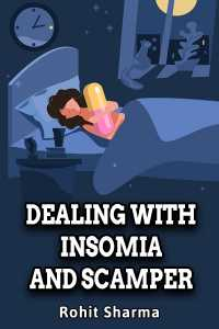Dealing with Insomia and Scamper