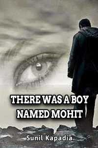 There was a boy named Mohit