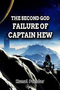 The Second God- Failure of Captain Hew