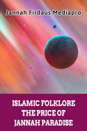 Islamic Folklore The Price of Jannah Paradise English Edition by Jannah Firdaus Mediapro in English