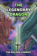 The Legendary Dragon by The Golden Chariot in English