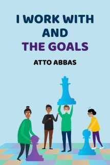 I work with and the goals by Atto Abbas in English