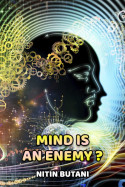 Mind is an enemy? by NITIN BUTANI in English