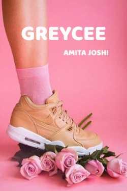 Greycee by Amita Joshi in English