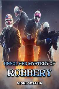 Unsolved Mystery of Robbery
