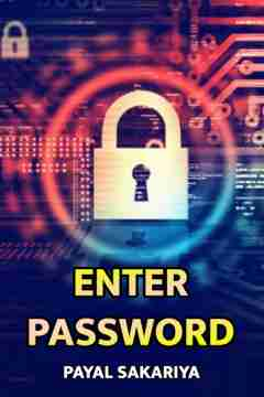 Enter Password by Payal Sakariya in Gujarati