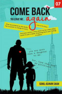 Come Back to Leave Me... Again - 7 by Sohil Ashvin Shah in English