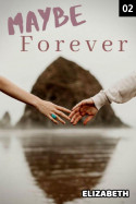 Maybe forever - 2 by Elizabeth in English