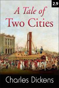 A TALE OF TWO CITIES - 2 - 9