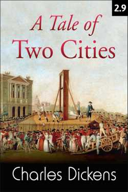 A TALE OF TWO CITIES - 2 - 9 by Charles Dickens in English