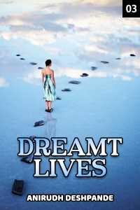 Dreamt Lives - 3