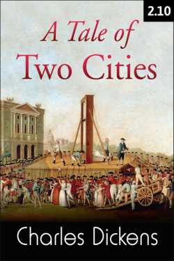 A TALE OF TWO CITIES - 2 - 10 by Charles Dickens in English