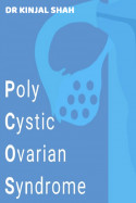 Polycystic Ovarian Syndrome by Dr Kinjal Shah in English