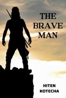 THE BRAVE MAN by Hiten Kotecha in English