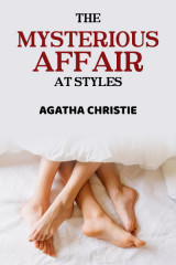 The Mysterious Affair at Styles  by Agatha Christie in English