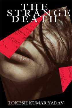 A Strange death by Lokesh Kumar Yadav in English