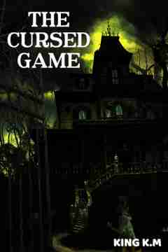 The cursed game... by King K.M in English