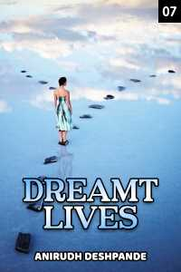 Dreamt Lives - 7 - Last Part