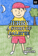 Jerry : a story of palette - 2 : the unknown child बुक Udit Ankoliya द्वारा प्रकाशित हिंदी में