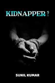 KIDNAPPER ? बुक sunil kumar द्वारा प्रकाशित हिंदी में