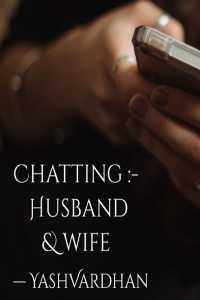 Chatting : Husband   Wife