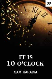 It is 10'clock - 9