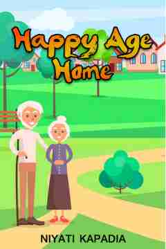 Happy Age Home by Niyati Kapadia in Gujarati