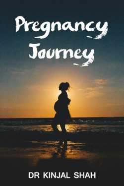 Pregnancy Journey - week 1 by Dr Kinjal Shah in English