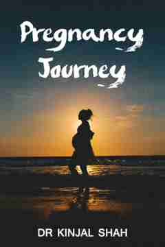 Pregnancy Journey by Dr Kinjal Shah in English