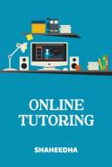 Online Tutoring by Shaheedha in English