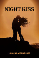 Night Kiss by HealingWords2020 in English