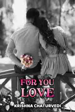 For You Love by Krishna Chaturvedi in English