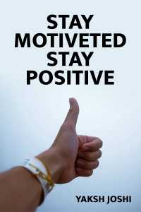 STAY MOTIVETED  STAY POSITIVE....
