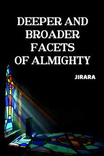 Deeper and Broader Facets of Almighty by JIRARA in English