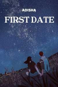 First Date part 1