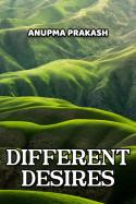Different Desires by Anupma Prakash in English