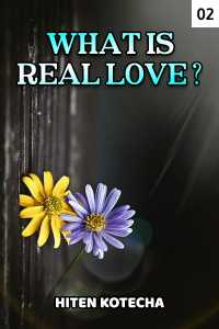WHAT IS REAL LOVE? part 2