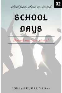 SCHOOL DAYS - chapter - 2