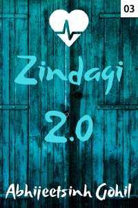 ઝીંદગી 2.0 - 3