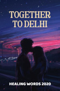 Together to Delhi by HealingWords2020 in English