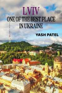 Lviv - One of the best place in Ukraine