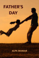 Father's day by Alpa Maniar in Gujarati