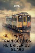 The train goes on no driver but guard - god  Episode - 1 by Subbu in English