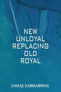 NEW UNLOYAL REPLACING OLD ROYAL