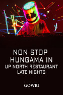 NON STOP HUNGAMA IN UP NORTH RESTAURANT LATE NIGHTS by Gowri in English