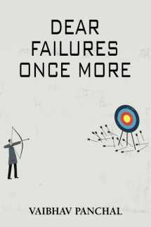 Dear failures once more by Vaibhav Panchal in English