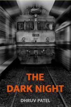 The Dark Night by Dhruv Patel in Gujarati