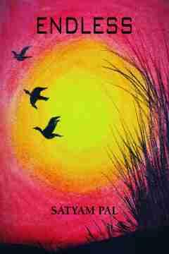 ENDLESS by Satyam Pal in English