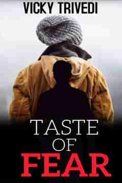Taste Of Fear by Vicky Trivedi in English